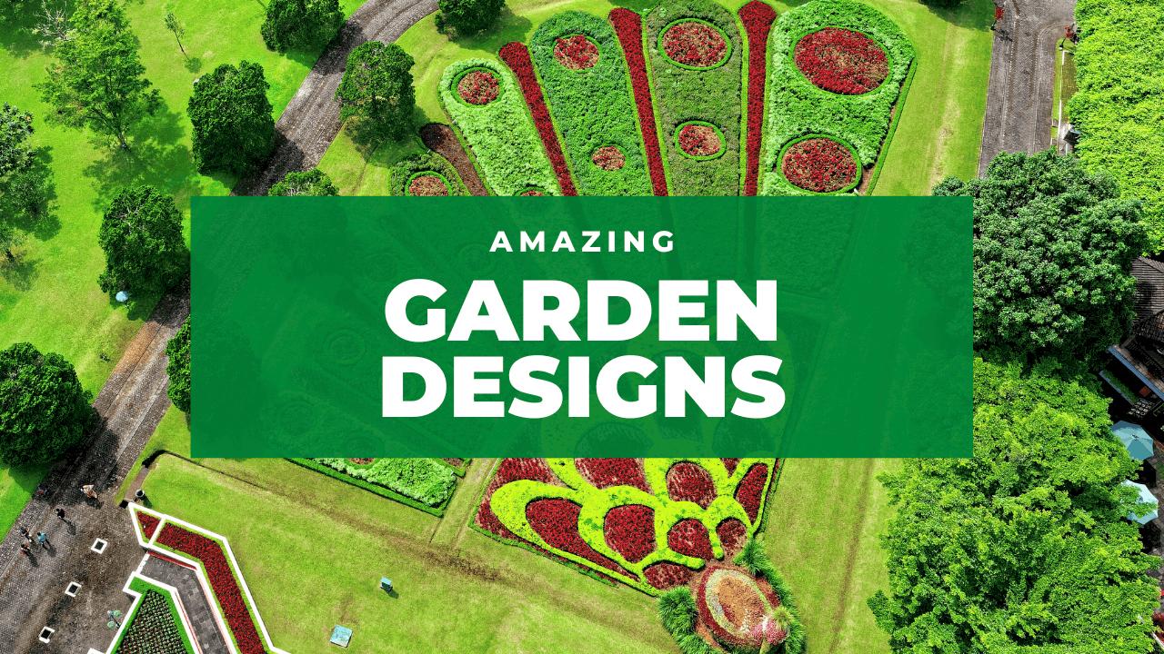 amazing garden designs 2020